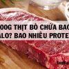 100, 200g Thịt Bò Chứa Bao Nhiêu Calo? Bao Nhiêu Protein?
